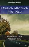 TruthBeTold Ministry, Joern Andre Halseth, Martin Luther - Deutsch Albanisch Bibel Nr.2 [eKönyv: epub, mobi]