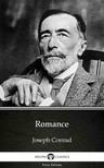 Delphi Classics Joseph Conrad, - Romance by Joseph Conrad (Illustrated) [eKönyv: epub,  mobi]