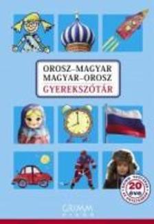 Irina Oszipova - Orosz-magyar, Magyar-orosz gyerekszótár