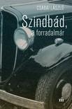Csabai László - Szindbád a forradalmár [eKönyv: epub, mobi]<!--span style='font-size:10px;'>(G)</span-->