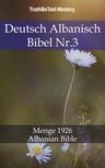 TruthBeTold Ministry, Joern Andre Halseth, Hermann Menge - Deutsch Albanisch Bibel Nr.3 [eKönyv: epub, mobi]