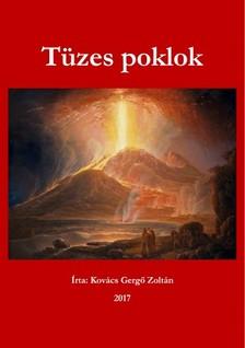 Zoltán Kovács Gergő - Tüzes poklok [eKönyv: epub, mobi]
