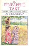 DUNLOP, ANNIE - The Pineapple Tart [antikvár]
