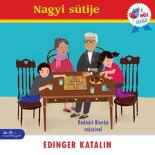 Edinger Katalin - Nagyi sütije - A hős olvasó sorozat