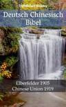 TruthBeTold Ministry, Joern Andre Halseth, John Nelson Darby - Deutsch Chinesisch Bibel [eKönyv: epub,  mobi]