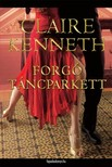 Claire kenneth - Forgó táncparkett [eKönyv: epub,  mobi]