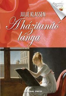 Julie Klassen - A házitanító lánya