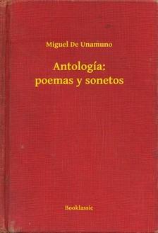 Miguel De Unamuno - Antología: poemas y sonetos [eKönyv: epub, mobi]