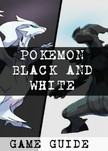 Guides Game Ultimate Game - Pokemon Black and White Walkthrough, Ult?mate Game Guides [eKönyv: epub,  mobi]