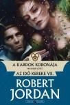Robert Jordan - A kardok koronája - II. kötet<!--span style='font-size:10px;'>(G)</span-->