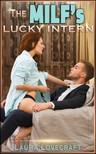 Moira Nelligar Laura Lovecraft, - The MILF's Lucky Intern [eKönyv: epub,  mobi]