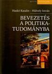 Haskó Katalin - Hülvely István - Bevezetés a politikatudományba