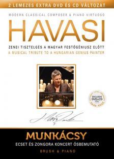 HAVASI BALÁZS - HAVASI/MUNKÁCSY ECSET ÉS ZONGORA CD+DVD