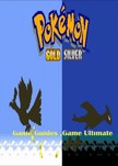 Guides Game Ultimate Game - Pokemon Gold and Silver Full Game Guides [eKönyv: epub, mobi]