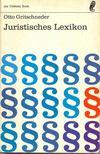 GRITSCHNEDER, OTTO - Juristisches Lexikon [antikvár]