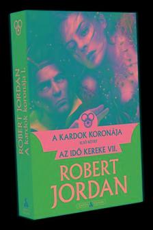 Robert Jordan - A kardok koronája - I. kötet