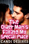 Desires Candi - The Older Man's Filling My Special Place [eKönyv: epub,  mobi]
