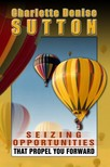 Sutton Charlotte Denise - Seizing Opportunities [eKönyv: epub,  mobi]