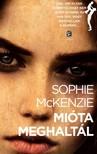 Sophie Mckenzie - Mióta meghaltál [eKönyv: epub, mobi]