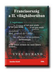 Durand, Yves - Franciaország a II. világháborúban<!--span style='font-size:10px;'>(G)</span-->