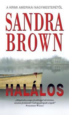 Sandra Brown - HALÁLOS