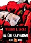 WILLIAM J. LOCKE - Az úri csavargó [eKönyv: epub, mobi]