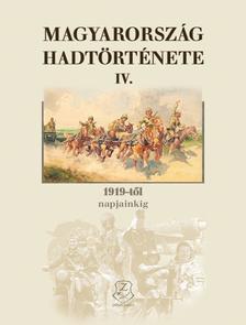 DR. HORVÁTH MIKLÓS - MAGYARORSZÁG HADTÖRTÉNETE IV.