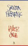 SÁNTA FERENC - Húsz óra [eKönyv: epub,  mobi]