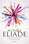 Mircea Eliade - Vallástörténeti értekezések<!--span style='font-size:10px;'>(G)</span-->