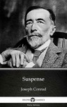 Delphi Classics Joseph Conrad, - Suspense by Joseph Conrad (Illustrated) [eKönyv: epub,  mobi]