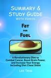 Ang Lee - Summary & Study Guide - Fat for Fuel [eKönyv: epub,  mobi]