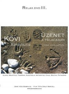 Kövi Szabolcs - ÜZENET A PALACKBAN - RELAX DVD III. - DVD -