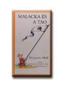HOFF, BENJAMIN - Malacka és a Tao