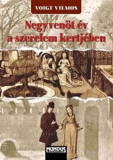 Voigt Vilmos - A szerelem kertjében [eKönyv: pdf]