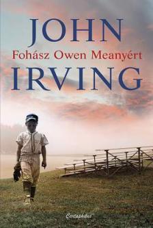 JOHN IRVIN - Fohász Owen Meanyért