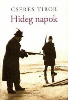 Cseres Tibor - Hideg napok