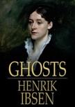 Henrik Ibsen - Ghosts [eKönyv: epub,  mobi]