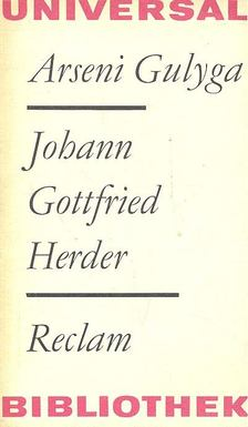 GULYGA, ARSENI - Johann Gottfried Herder - Eine Einführung in seine Philosophie [antikvár]