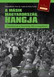 Összeállította: Kiss Gy. Csaba és Szilcz Eszter - A másik Magyarország hangja - Dokumentumok az Írószövetség 1986-os közgyűléséről