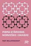Sanja Lovrenčić Mary Wollstonecraft, - Pisma iz Švedske,  Norveške i Danske [eKönyv: epub,  mobi]