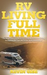 Gise Kevin - RV Living Full Time [eKönyv: epub, mobi]