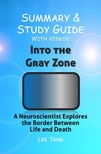Ang Lee - Summary & Study Guide - Into the Gray Zone [eKönyv: epub,  mobi]