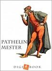 - Pathelin mester [eKönyv: epub,  mobi]