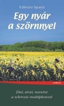 Sparta, Fabrizio - Egy nyár a szörnnyel - Élni, sírni, nevetni a sclerosis multiplexszel