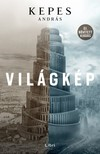 KEPES ANDRÁS - Világkép - Bővített, új kiadás [eKönyv: epub, mobi]<!--span style='font-size:10px;'>(G)</span-->