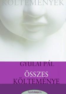 Gyulai Pál - Gyulai Pál összes költeménye [eKönyv: epub, mobi]