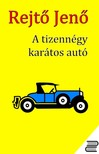 REJTŐ JENŐ - A tizennégy karátos autó [eKönyv: epub, mobi]
