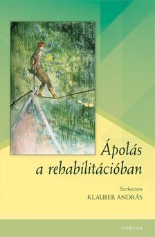 Klauber András - Ápolás a rehabilitációban