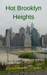 Forestier Louis Alexandre - Hot Brooklyn Heights - Una novela erótica [eKönyv: epub,  mobi]