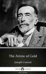 Delphi Classics Joseph Conrad, - The Arrow of Gold by Joseph Conrad (Illustrated) [eKönyv: epub,  mobi]